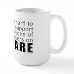 I Work Hard Large Mug