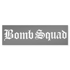 Bomb Squad Bumper Car Sticker