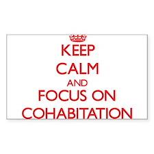 Keep Calm and focus on Cohabitation Decal