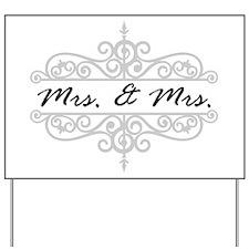 MRS. AND MRS. LESBIAN WEDDING GIFT Yard Sign