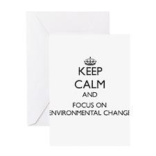 Keep calm and focus on Environmental Change Greeti