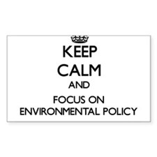 Keep calm and focus on Environmental Policy Sticke