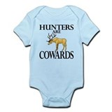 Hunters are cowards Infant Bodysuit