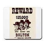 The Dalton Gang Mousepad