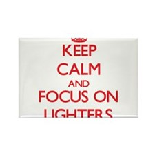 Keep Calm and focus on Lighters Magnets