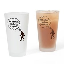 Bigfoot I believe in myself Drinking Glass