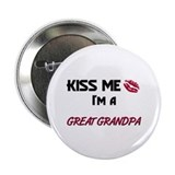 Kiss Me, I'm a GREAT GRANDPA Button