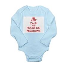 Keep Calm and focus on Meadows Body Suit