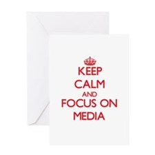Keep Calm and focus on Media Greeting Cards