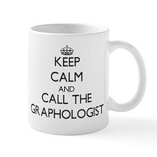 Keep calm and call the Graphologist Mugs