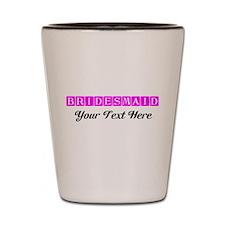 Pink Personalized Bridesmaid Shot Glass