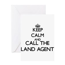 Keep calm and call the Land Agent Greeting Cards