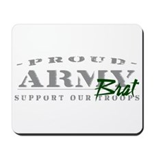 Proud Army Brat (green) Mousepad