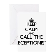 Keep calm and call the Receptionist Greeting Cards