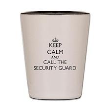 Cool Guard job security Shot Glass