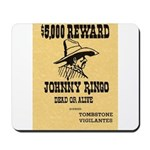 Wanted Johnny Ringo Mousepad