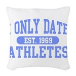 Only Date Athletes Woven Throw Pillow