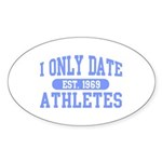 Only Date Athletes Sticker (Oval 50 pk)