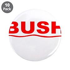 """bush-dev-wht.png 3.5"""" Button (10 pack)"""