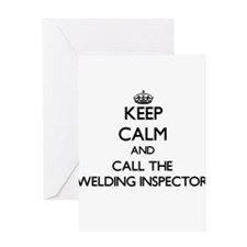 Keep calm and call the Welding Inspector Greeting