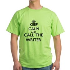 Keep calm and call the Writer T-Shirt