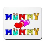 Mummy Loves Mummy Cute Mousepad