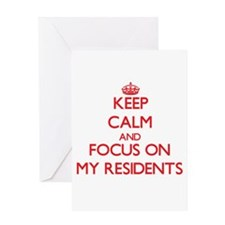 Keep Calm and focus on My Residents Greeting Cards