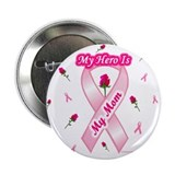 My Mom My Hero Button