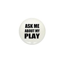 Ask me about my Play Mini Button (100 pack)