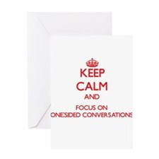 Keep Calm and focus on One-Sided Conversations Gre
