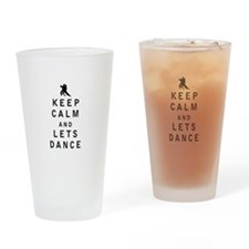 Keep Calm and Lets Dance Drinking Glass