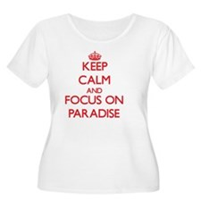Keep Calm and focus on Paradise Plus Size T-Shirt