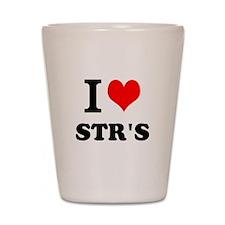 I Love STRs Shot Glass