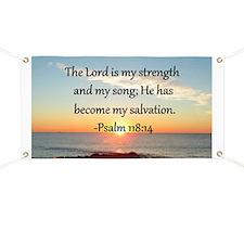 PSALM 118:14 Banner
