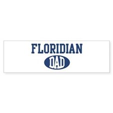 Floridian dad Bumper Bumper Sticker
