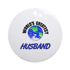 World's Greatest HUSBAND Ornament (Round)