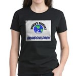 World's Greatest GRANDCHILDREN Women's Dark T-Shir