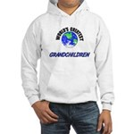 World's Greatest GRANDCHILDREN Hooded Sweatshirt