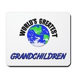 World's Greatest GRANDCHILDREN Mousepad