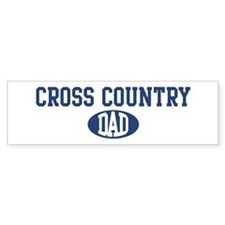 Cross Country dad Bumper Bumper Sticker