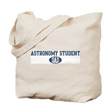 Astronomy Student dad Tote Bag