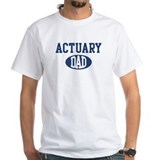 Actuary dad Shirt