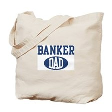 Banker dad Tote Bag