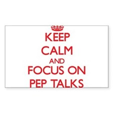 Keep Calm and focus on Pep Talks Decal