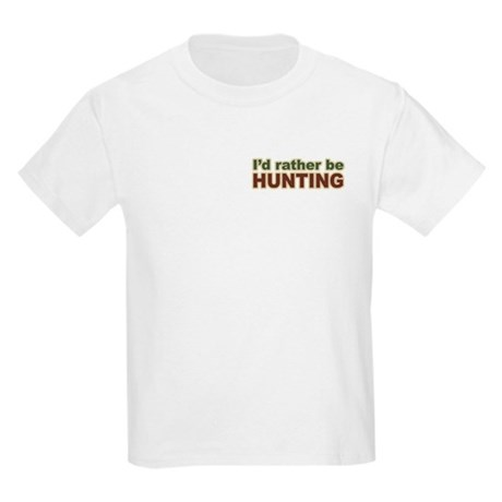 I'd Rather Be Hunting Hunter Kids Light T-Shirt