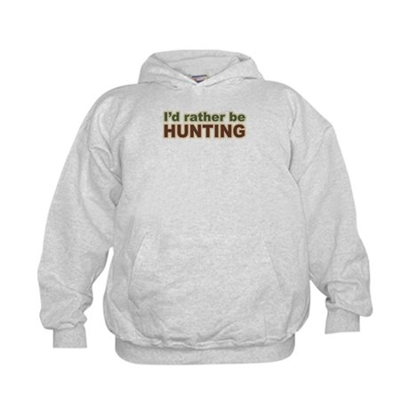 I'd Rather Be Hunting Hunter Kids Hoodie