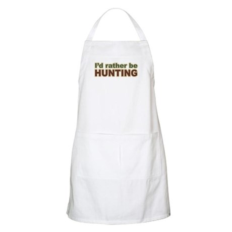 I'd Rather Be Hunting Hunter BBQ Apron