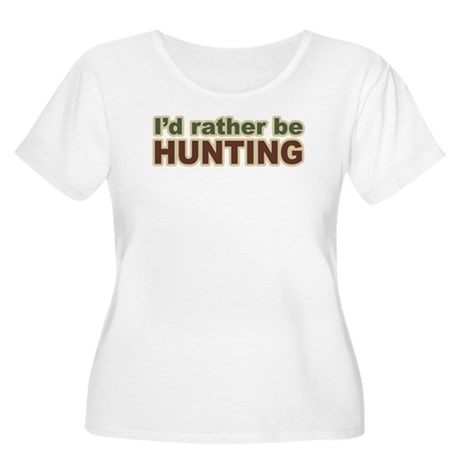 I'd Rather Be Hunting Hunter Women's Plus Size Sco