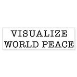 Visualize World Peace Bumper Bumper Sticker