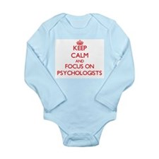 Keep Calm and focus on Psychologists Body Suit